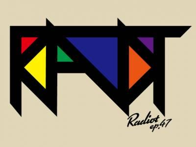 RADIOT「ラヂオット使える心理学!?」EP47
